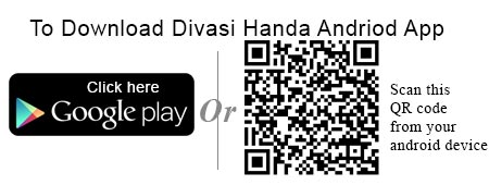 Click here to download Divasi Handa Andriod App